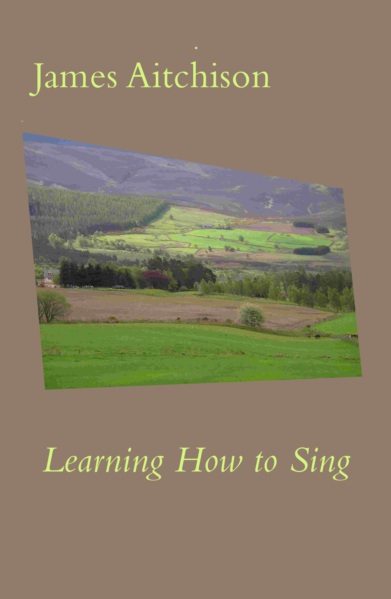 image of Learning to Sing book cover, with a Scottish landscape